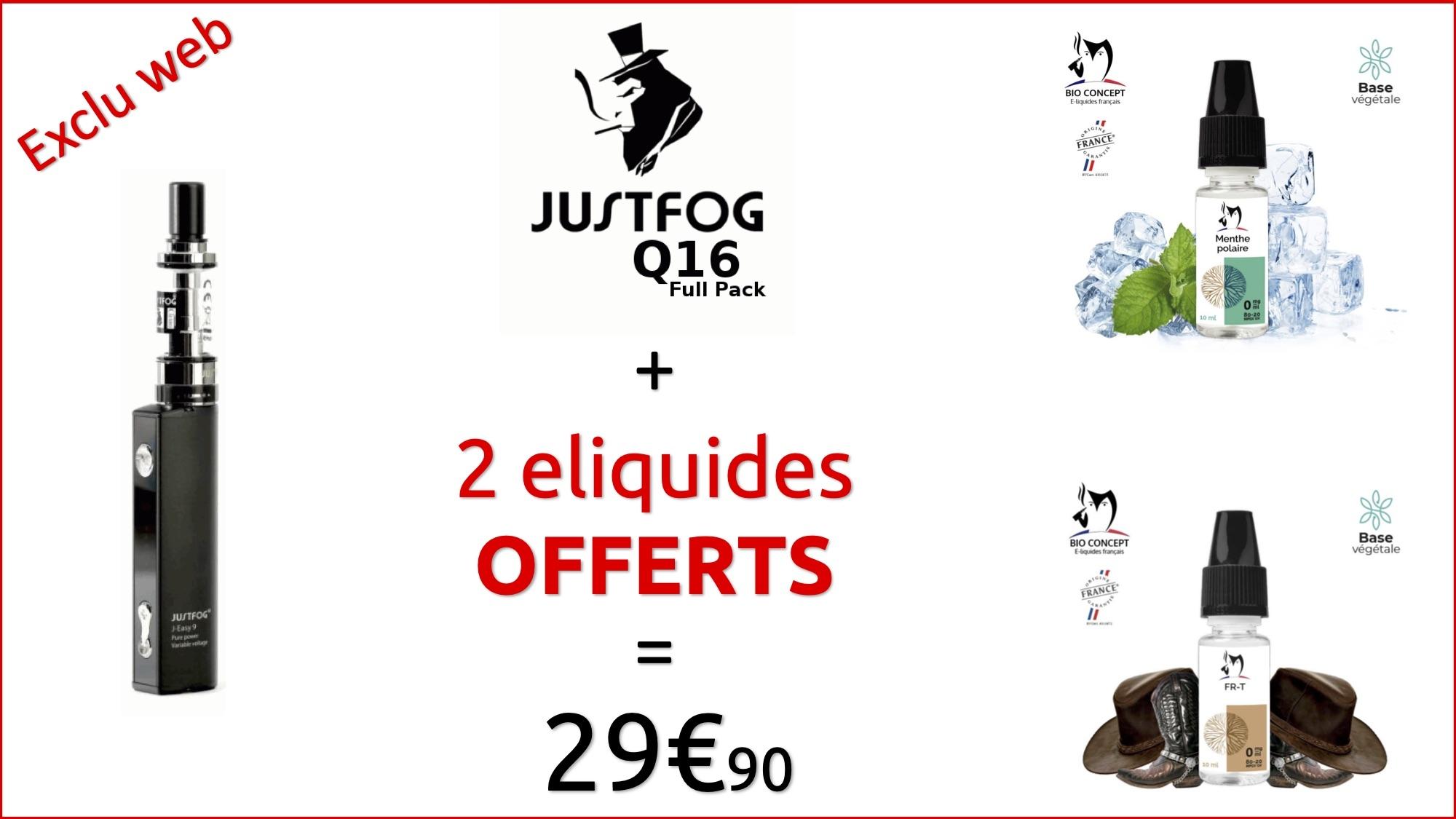 PACK Q16 NOIR - JUSTFOG et 2 LIQUIDES OFFERTS !!!