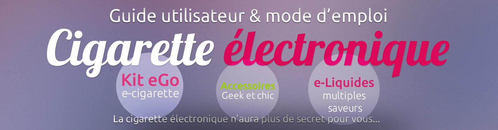 guide utilisation cigarette électronique
