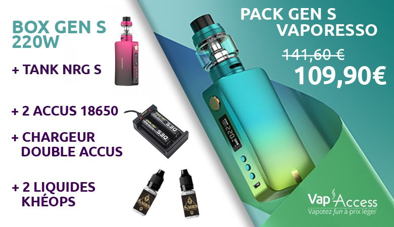 PACK VAP ACCESS VAPORESSO GEN S + accus + chargeur + liquides